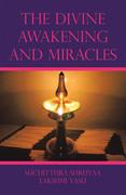 The Divine Awakening and Miracles