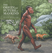 The Origin and Future of Mankind