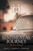 Sentimental Journey (A True Story)