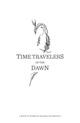 Time Travelers of the Dawn