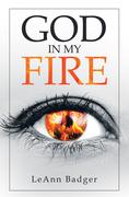 God in My Fire