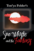 Sno Whyte and the Fantasy