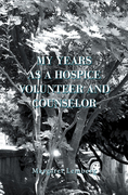 My Years as a Hospice Volunteer and Counselor