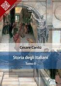 Storia degli Italiani. Tomo II