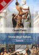 Storia degli italiani. Tomo IV