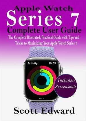 Apple Watch   Series 7   Complete User Guide