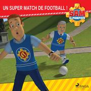Sam le Pompier - Un super match de football