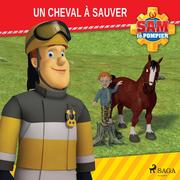 Sam le Pompier - Un cheval à sauver