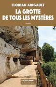 La Grotte de tous les mystères