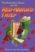 The Berenstain Bears Chapter Book: The Red-Handed Thief