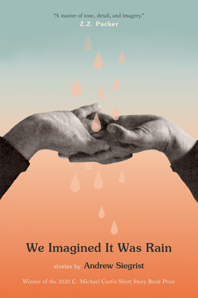 We Imagined It Was Rain: Stories