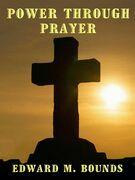 Power Through Prayer