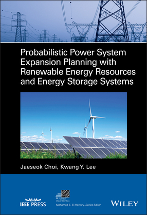 Probabilistic Power System Expansion Planning with Renewable Energy Resources and Energy Storage Systems