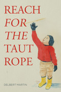 Reach for the Taut Rope