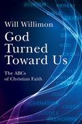 God Turned Toward Us