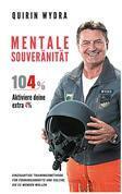 Mentale Souveränität 104%