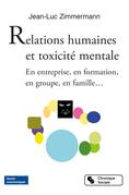 Relations humaines et toxicité mentale