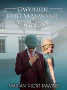 Dworek pod Malwami 53 - Nowe żony
