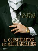 La Conspiration des Milliardaires