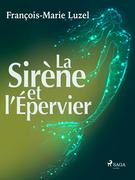 La Sirène et l'Épervier