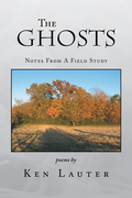 The Ghosts – Notes from a Field Study