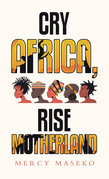 Cry Africa, Rise Motherland