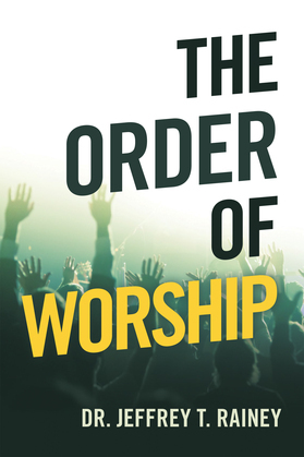 The Order of Worship