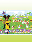 Queen Bee Mathematical and the Number Garden Friends