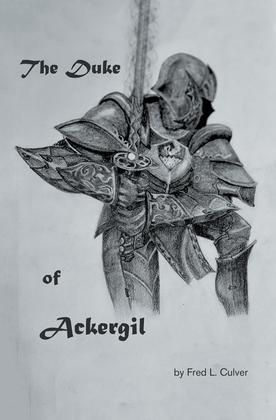The Duke of Ackergil