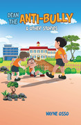 Dean the Anti-Bully & Other Stories