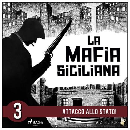 La storia della mafia siciliana terza parte