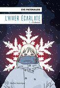 L'Hiver écarlate, Tome 1- Endestad