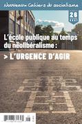 Nouveaux Cahiers du socialisme. No. 26, Automne 2021