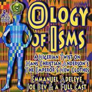 The Ology of Isms
