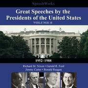 Great Speeches by the Presidents of the United States, Vol. 2
