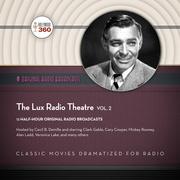 The Lux Radio Theatre, Vol. 2