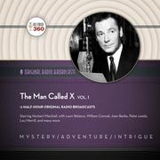 The Man Called X, Vol. 1