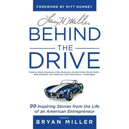 Larry H. Miller: Behind the Drive