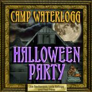 The Camp Waterlogg Halloween Party