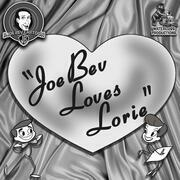 Joe Bev Loves Lorie