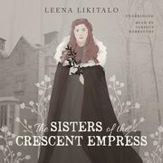 The Sisters of the Crescent Empress