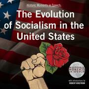 The Evolution of Socialism in the United States