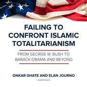 Failing to Confront Islamic Totalitarianism