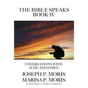 The Bible Speaks, Book IV