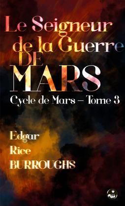 Le Seigneur de la Guerre de Mars (Le guerrier de Mars)