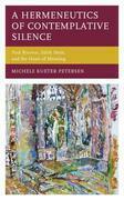 A Hermeneutics of Contemplative Silence