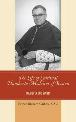 The Life of Cardinal Humberto Medeiros of Boston