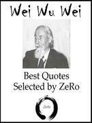 Wei Wu Wei (Terence James Stannus Gray ) - Best Quotes Selected by ZeRo
