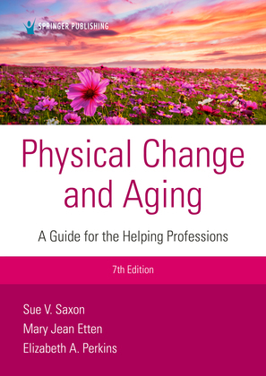 Physical Change and Aging, Seventh Edition