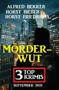 Mörderwut: 3 Top Krimis September 2021